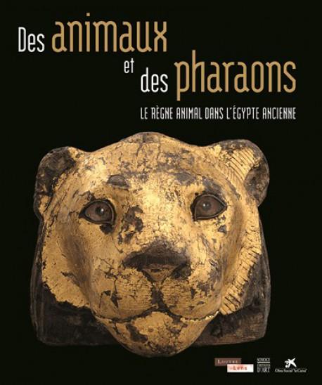 Catalogue d'exposition Des Animaux et des Pharaons - Musée Louvre-Lens