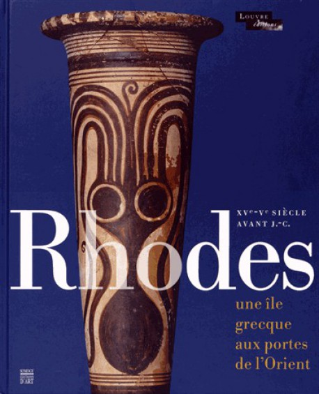 Catalogue d'exposition Rhodes - Musée du Louvre