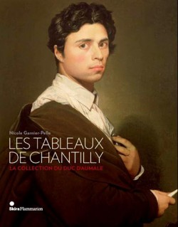 Les tableaux de Chantilly, la collection du duc d'Aumale (éd. brochée)
