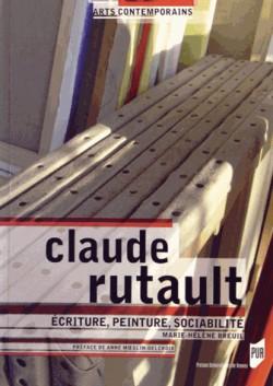 Claude Rutault - Ecriture, peinture, sociabilité
