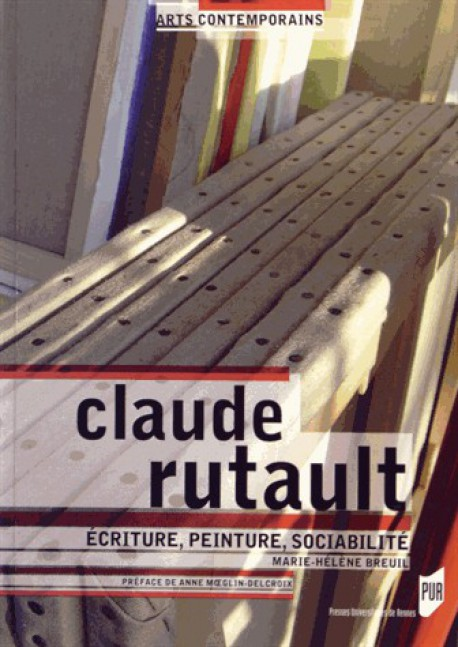 Claude Rutault - Ecriture, peinture, sociabilité ...