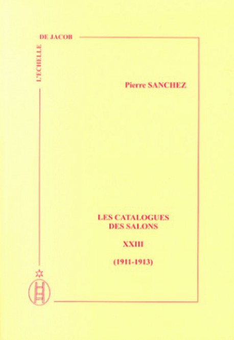 Les catalogues des salons -Tome XXIII - (1911 - 1913)