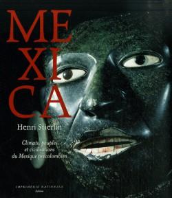 Mexica - Peuples et arts du Mexique précolombien