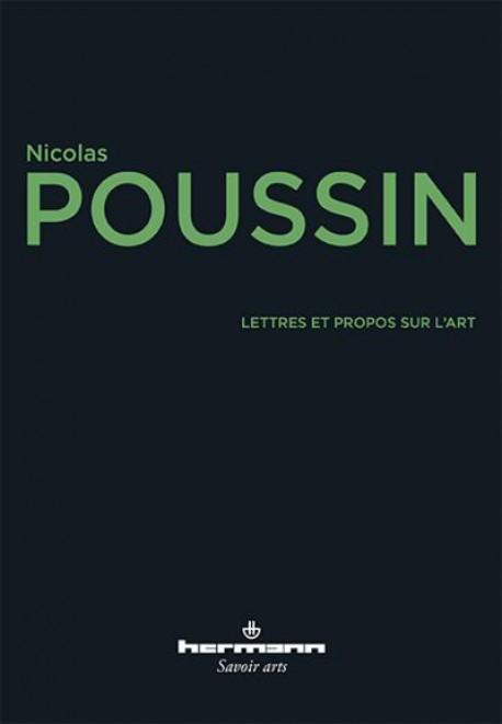 Nicolas Poussin, Lettres et propos sur l'art
