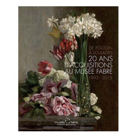 De Poussin à Soulages : 20 ans d'acquisitions au musée Fabre 1993-2013