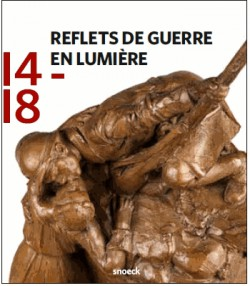 Reflets de guerre 1914-1918 en lumière - Musée des années 30