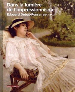 Dans la lumière de l'impressionnisme - Edouard Debat-Ponsan (1847-1913)