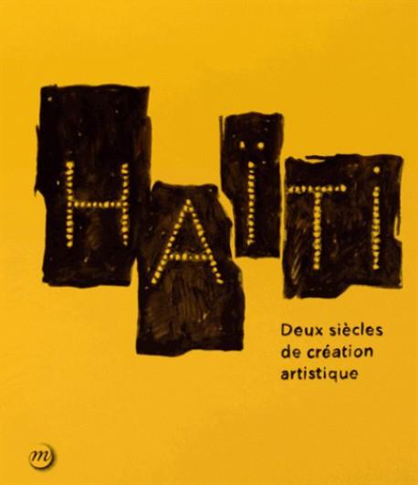 Haïti, deux siècles de création artistique - Grand Palais, Galeries nationales