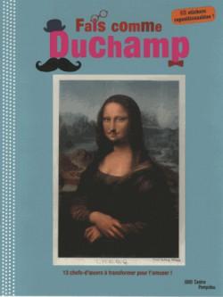 Art pour enfants - Fais comme Duchamp, Cahier d'activités