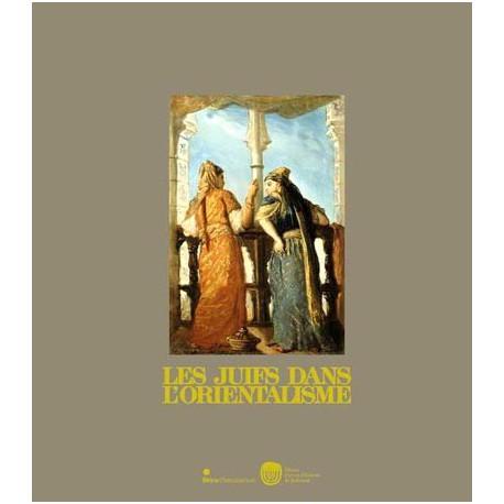 Catalogue d'exposition Les juifs dans l'orientalisme