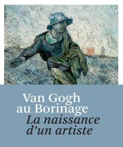 Van Gogh au Borinage, la naissance d'un artiste