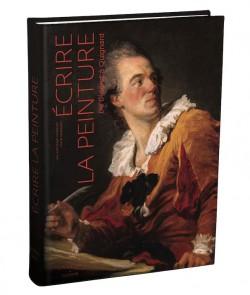 Ecrire la peinture - De Diderot à Quignard