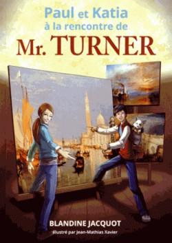 Livre d'art Enfant - Paul et Katia à la rencontre de Mr. Turner
