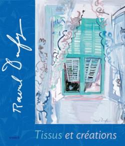 Raoul Dufy et les Arts décoratifs - Tissus et créations