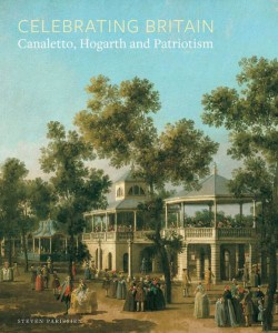 Celebrating Britain : Canaletto, Hogarth and Patriotism