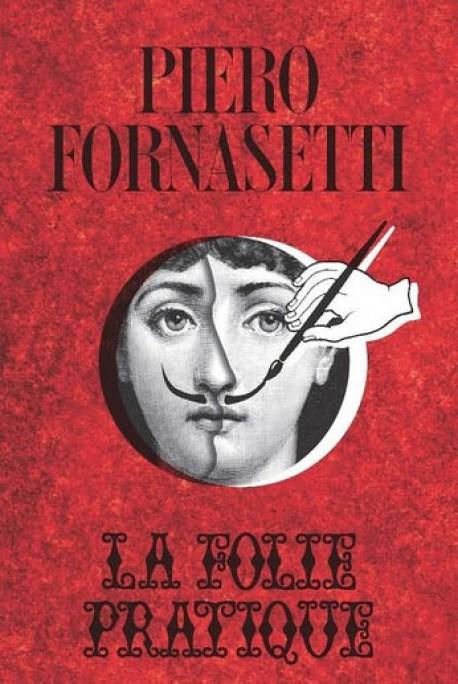 Piero Fornasetti, la folie pratique - Musée des Arts décoratifs