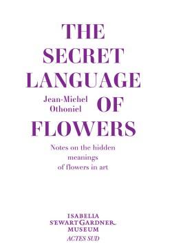 The Secret Language of Flowers - Jean-Michel Othoniel