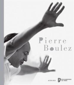 Catalogue dl'exposition Pierre Boulez -  Cité de la Musique