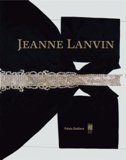 Jeanne Lanvin - Palais Galliera, Paris