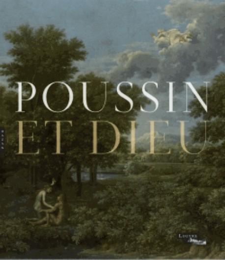 Poussin et Dieu – Musée du Louvre, Paris