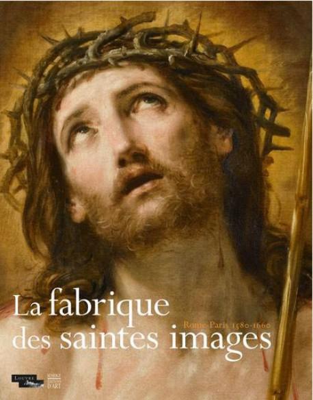 La fabrique des saintes images - Musée du Louvre, Paris