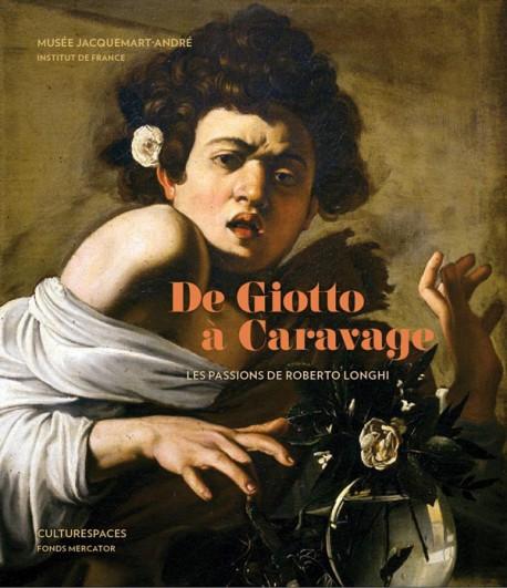 De Giotto à Caravage. Les passions de Roberto Longhi - Musée Jacquemart-André