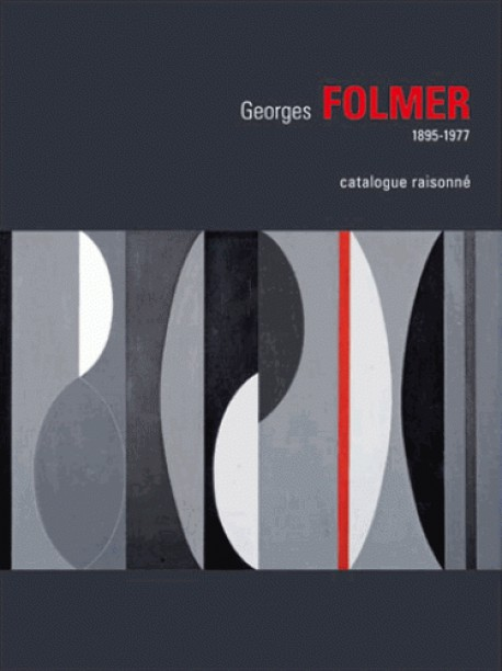 Georges folmer, 1895-1977 - Catalogue raisonné