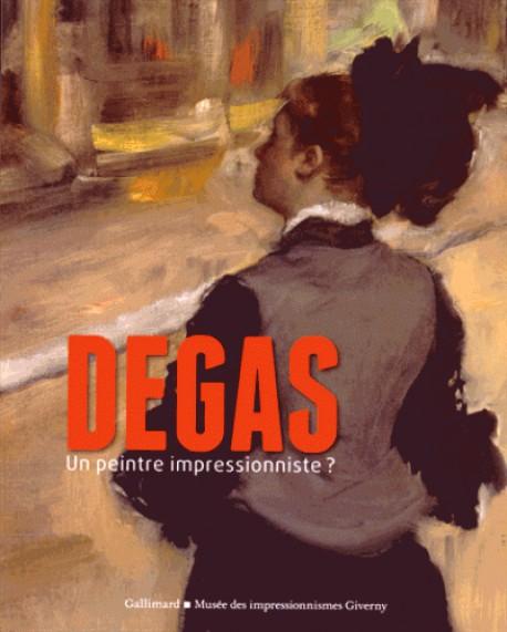Degas, un peintre impressionniste ? - Musée des impressionnismes, Giverny