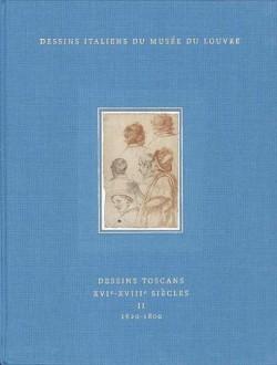 Dessins italiens du musée du Louvre - Dessins toscans, XVIe-XVIIe siècles