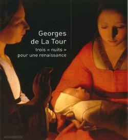 Georges de La Tour  - Trois nuits pour une Renaissance