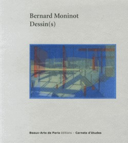 Bernard Moninot - Dessin(s), Carnet d'études ENSBA