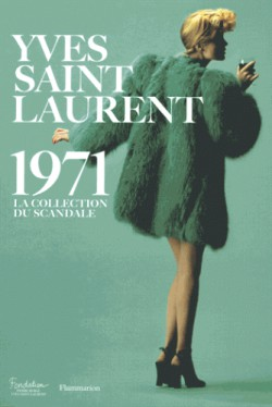 Catalogue d'exposition Yves Saint Laurent 1971 - Fondation Pierre Berger & YSL