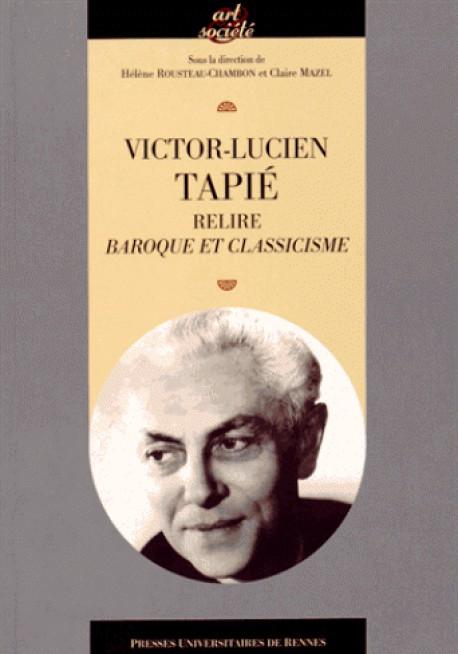 """Victor-Lucien Tapié - Relire """"Baroque et classicisme"""""""