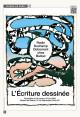 L'écriture dessinée - Rodin, Duchamp, Dotremont chez Balzac