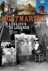 Montmartre : les lieux de légende