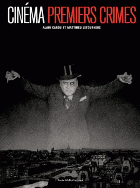 Catalogue d'exposition Cinéma, premiers crimes