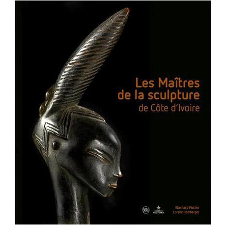 Catalogue d'exposition Les Maîtres de la sculpture de Côte d'Ivoire - Musée du quai Branly