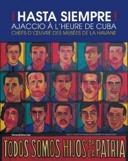 Catalogue d'exposition Hasta siempre Ajaccio - A l'heure de Cuba