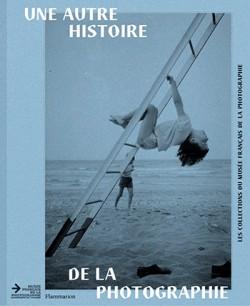 Catalogue Une autre histoire de la photographie - Musée de la Photographie