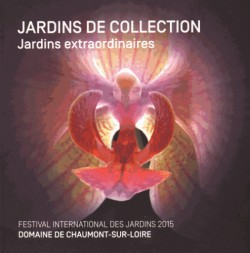 Jardins de collection - Jardins extraordinaires