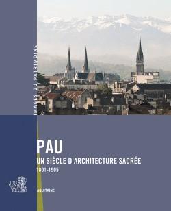 Pau, un siècle d'architecture sacrée
