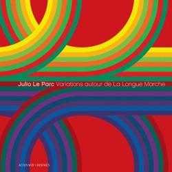 Julio Le Parc et Hermès - Variations autour de La Longue Marche