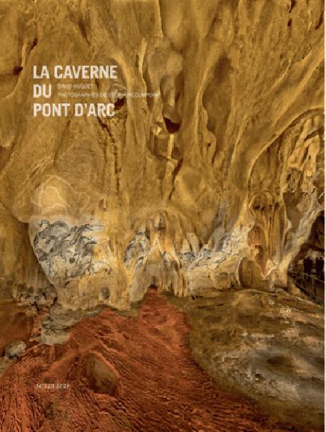 La caverne du Pont d'Arc - La Grotte Chauvet