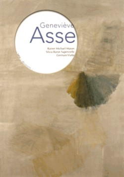 Catalogue d'exposition Geneviève Asse - Musée des Beaux-Arts de Lyon