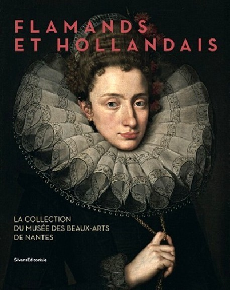 Catalogue d'exposition Les chefs d'oeuvre des collections flamandes et hollandaises