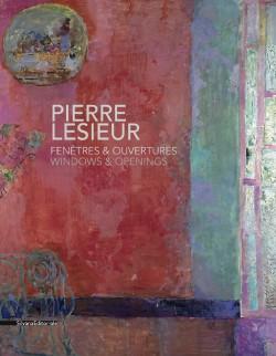 Catalogue d'exposition Pierre Lesieur, Fenêtres et ouvertures