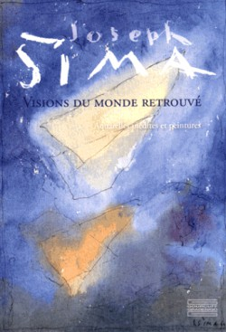 Catalogue d'exposition Joseph Sima, visions du monde retrouvé
