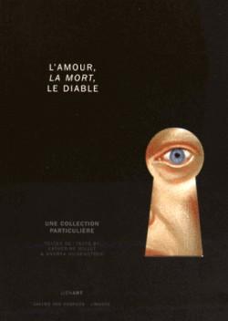 Catalogue d'exposition L'amour, la mort et le diable