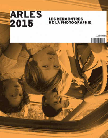 Arles 2015 Photography - English Edition