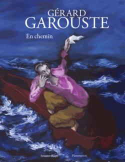 Catalogue d'exposition Gérard Garouste, en chemin